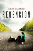 REDENCIÓN - 9788408144656 - JULIO CASTEDO