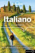 ITALIANO PARA EL VIAJERO (5ª ED.) (LONELY PLANET) - 9788408177456 - VV.AA.