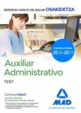 AUXILIAR ADMINISTRATIVO DE OSAKIDETZA-SERVICIO VASCO DE SALUD. TE ST - 9788414215456 - VV.AA.