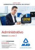 ADMINISTRATIVO DE LA ADMINISTRACION GENERAL DEL ESTADO (TURNO LIBRE). TEMARIO (VOL. 3) - 9788414220856 - VV.AA.