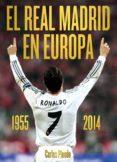 EL REAL MADRID EN EUROPA - 9788415405856 - VV.AA.