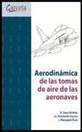 AERODINAMICAS DE LAS TOMAS DE AIRE DE LA AERONAVES - 9788415452256 - VV.AA.