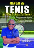 MANUAL DE TENIS DE NICK BOLLETTIERI - 9788416676156 - NICK BOLLETTIERI