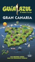 GRAN CANARIA 2017 (4ª ED.) (GUIA AZUL) - 9788416766956 - JESUS GARCIA MARIN