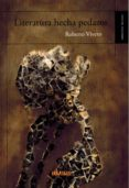 literatura hecha pedazos-roberto vivero-9788416967056
