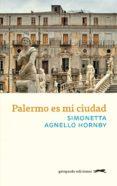 palermo es mi ciudad (ebook)-simonetta agnello hornby-9788417109356