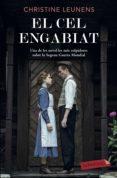Libros para descargar en línea EL CEL ENGABIAT 9788417423056 (Literatura española)  de CHRISTINE LEUNENS