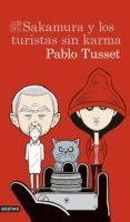 sakamura y los turistas sin karma (ebook)-pablo tusset-9788423352456