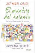 EL MANTRA DEL TALENTO: LA CUTTING EDGE EN GESTION DE PERSONAS - 9788423427956 - JOSE MANUEL CASADO