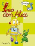 LEO CON ALEX 4. ESCRIBO (PAUTA) (EDUCACION INFANTIL) - 9788424182656 - CARMEN ET AL. CALVO