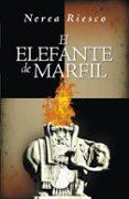 EL ELEFANTE DE MARFIL - 9788425343056 - NEREA RIESCO