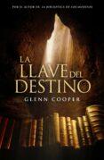 LA LLAVE DEL DESTINO - 9788425347856 - GLENN COOPER