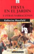FIESTA EN EL JARDIN - 9788426113856 - KATHERINE MANSFIELD