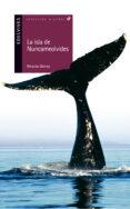 LA ISLA DE NUNCAMEOLVIDES - 9788426352156 - RICARDO GOMEZ