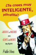 JUEGOS DE INGENIO - 9788427033856 - PABLO VIVES