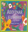 ADIVINAR EL FUTURO - 9788430547456 - VV.AA.