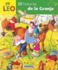 20 HISTORIAS DE LA GRANJA - 9788430558056 - VV.AA.