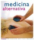 MEDICINA ALTERNATIVA - 9788430563456 - VV.AA.