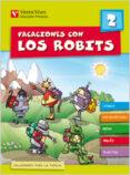 VACACIONES CON LOS ROBITS 2º PRIMARIA + SOLUCIONARIO - 9788431697556 - VV.AA.
