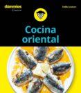 COCINA ORIENTAL PARA DUMMIES - 9788432905056 - EMILIE LARAISON