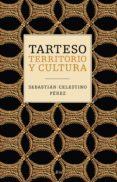 tarteso (ebook)-sebastian celestino-9788434423756