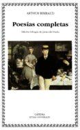 POESIAS COMPLETAS - 9788437614656 - ARTHUR RIMBAUD