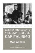 LA ETICA PROSTESTANTE Y EL ESPIRITU DEL CAPITALISMO - 9788446037156 - MAX WEBER