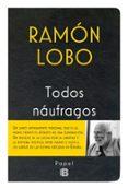 TODOS NAÚFRAGOS - 9788466658256 - RAMON LOBO LEYDER