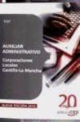 AUXILIAR ADMINISTRATIVO CORPORACIONES LOCALES CASTILLA-LA MANCHA. TEST - 9788468105956 - VV.AA.