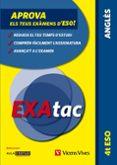 EXATAC 4 ESO ANGLÈS CATALAN - 9788468210056 - VV.AA.