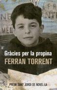 GRACIES PER LA PROPINA - 9788476602256 - FERRAN TORRENT