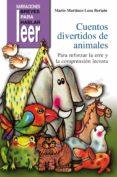 CUENTOS DIVERTIDOS DE ANIMALES, PARA REFORZAR LA ERRE Y LA COMPRE NSION LECTORA - 9788478695256 - MARIO MARTINEZ-LOSA BERIAIN