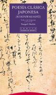 POESIA CLASICA JAPONESA (KOKINWAKASHU) - 9788481647556 - TORQUIL DUTHIE