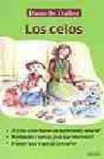 LOS CELOS - 9788484690856 - DANIELLE DALLOZ