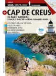 CAP DE CREUS. EL PARC NATURAL (CATALÀ) - 9788484786856 - JORDI PUIG