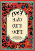 1968 EL AÑO QUE TU NACISTE - 9788489589056 - ROSA COLLADO BASCOMPTE