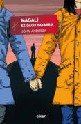 Descarga gratuita de Ebook francais MAGALI EZ DAGO BAKARRIK in Spanish
