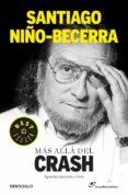 MAS ALLA DEL CRASH - 9788490320556 - SANTIAGO NIÑO BECERRA