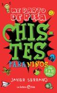 CHISTES PARA NIÑOS - 9788490604656 - JAVIER SERRANO