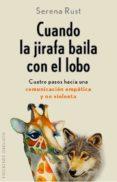 CUANDO LA JIRAFA BAILA CON EL LOBO - 9788491110156 - SERENA RUST