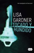 TOCADO Y HUNDIDO (TESSA LEONI 3) - 9788491292456 - LISA GARDNER