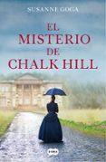 EL MISTERIO DE CHALK HILL - 9788491293156 - SUSANNE GOGA