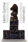 FESTIVAL MAGICO-MATEMATICO - 9788491813156 - MARTIN GARDNER