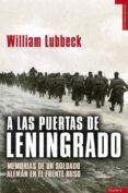 a las puertas de leningrado-william lubbeck-9788492567256