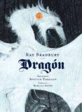 dragón-ray bradbury-9788494773556