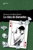 LA REINA DE DIAMANTES - 9788494788956 - BENNASAR LLORT MACIP MORENO
