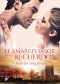 EL AMARGO SABOR DE LOS RECUERDOS (EBOOK) - 9788494802256 - MARIA GONZALEZ PINEDA