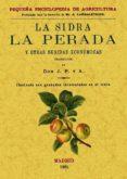 LA SIDRA, LA PEREDA Y OTRAS BEBIDAS ECONOMICAS (ED. FACSIMILAR D E LA ED. DE MADRID, 1901) - 9788495636256 - VV.AA.