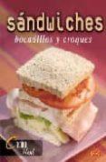 SANDWICHES, BOCADILLOS Y CROQUES - 9788496777156 - VV.AA.