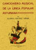 CANCIONERO MUSICAL ASTURIANO (ED. FACSIMIL) - 9788497612456 - EDUARDO MARTINEZ TORNER